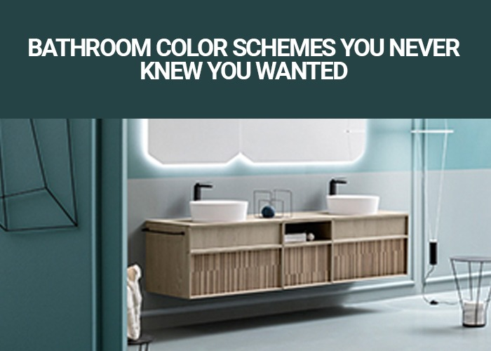 Bathroom Color Schemes You Never Knew You Wanted